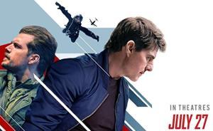 北美票房|《碟中谍6》刷新汤姆·克鲁斯作品票房纪录