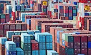 20條措施護航外貿穩增長,貿易便利化水平有望大幅提高