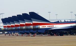 中国空军装备首次成体系亮相珠海航展,含18种现役航空装备