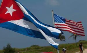 美国古巴领导人同时宣布:准备恢复中断53年的外交关系