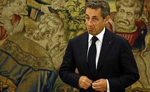 """法国""""打虎"""":萨科齐因贪腐调查被拘留"""