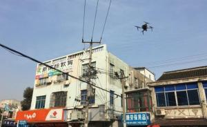 上海城管投用无人机执法:盘旋巡视取证,全方位拍摄无死角