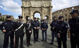 人民公安报刊文评中国警察巡逻罗马:国人旅游心里更踏实