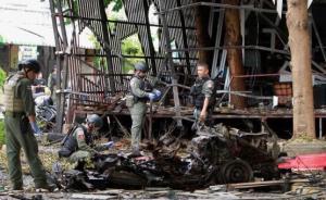 泰国又遭连环爆炸袭击:南部城市一酒吧附近被炸致1死29伤