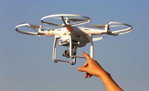 买无人机或要求实名注册备案,企业建议国家设行业准入标准