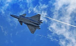 中国自主研制新一代隐身战机歼-20将首次公开亮相珠海航展