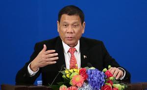 菲律宾总统杜特尔特表示将再度访华,日期正在安排中