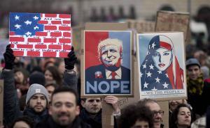 """特朗普""""入境限制令""""有""""定居主义""""传统根源,但抓错了药方"""