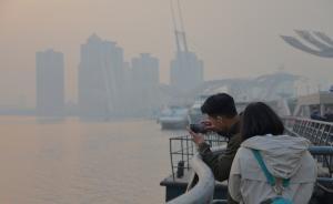 京津地区启动空气重污染蓝色预警,天津主城区被灰霾笼罩