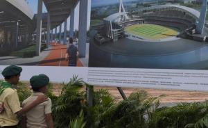中国援建的柬埔寨国家体育场破土动工,投资约11亿元人民币