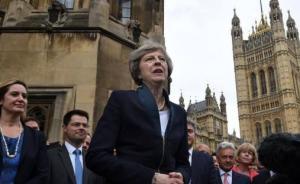 英媒:英国首相特雷莎·梅宣布将于6月8日提前举行大选