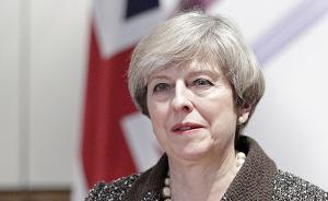 英国提前大选保守党欲一石三鸟:增加议院席位,助力脱欧谈判