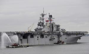 """美国将部署一支新两栖战斗群,以便驻日美军""""专注于东北亚"""""""