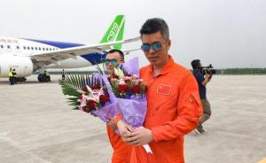 机长蔡俊谈C919首飞:最大的意外就是没有意外,太稳定了