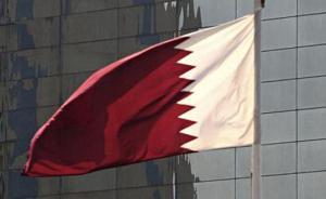 卡塔尔外交大臣:不会激化局势,问题应通过兄弟国家谈判解决