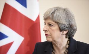 """遭工党领袖喊话""""辞职"""",英国首相梅:等选举结果出炉再说"""