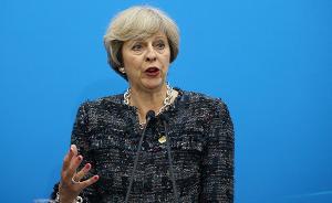 英国大选|特雷莎败选与英国命运:脱欧或被拖延,对谁都不好