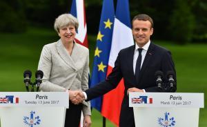 特雷莎·梅与马克龙会晤:表态将加强英法两国反恐合作
