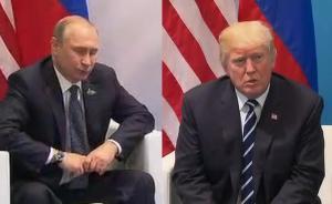 特朗普首晤普京两小时,握手神功失效