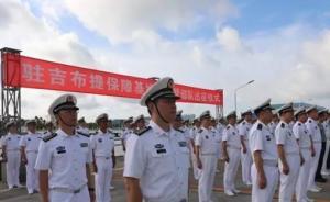 解放军驻吉布提部队出征仪式在湛江举行