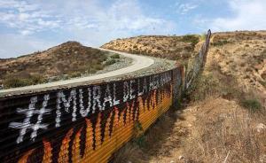 美国会拨16亿美元开建美墨边境墙,特朗普此前称墨西哥埋单