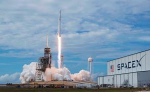 马斯克的SpaceX融3.5亿美元后,估值达210亿美元