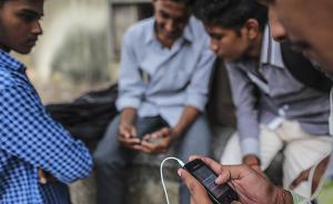 印度手机协会抱怨经商环境差:能向中国出口才能说明有竞争力