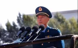 中国空军第12任司令员丁来杭:中国空军是全疆域作战的部队