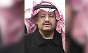 沙特否认前国王最小儿子因拒捕被击毙:他还活着