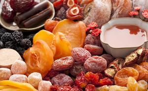 果蔬脆片、果脯、蜜饯三类无法代替水果,多吃带来健康风险